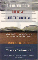 The Fiction Editor, the novel and the novelist